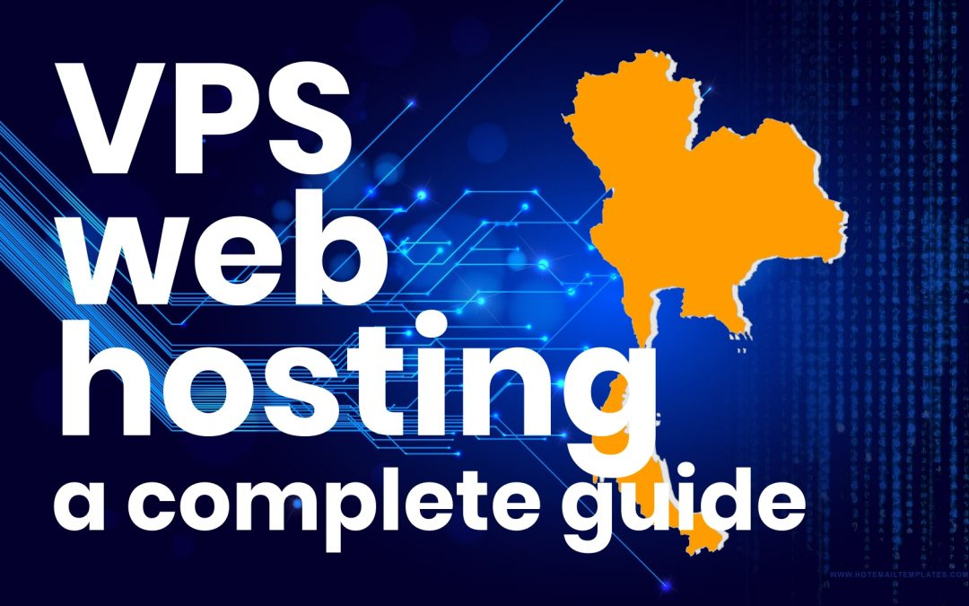 A Complete Guide To VPS Web Hosting