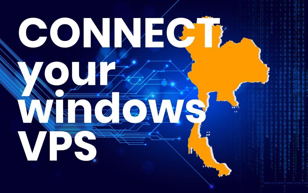 วิธีการเชื่อมต่อ Windows VPS ของคุณ